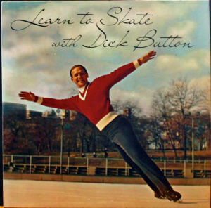 Learn To Skate with Dick Button Instructional LP